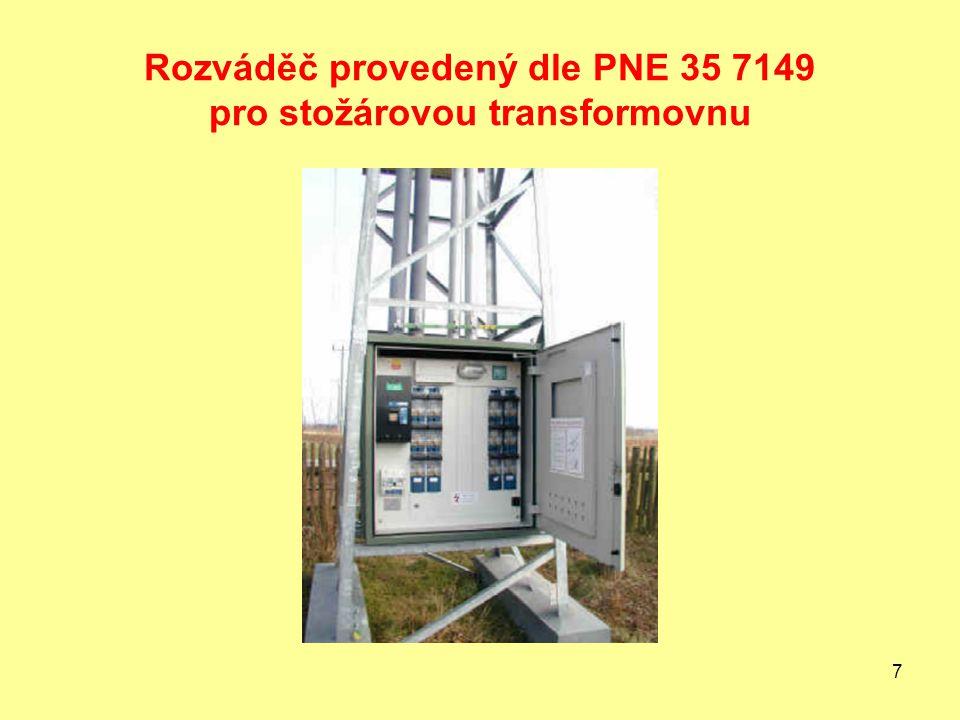 Rozváděč provedený dle PNE 35 7149 pro stožárovou transformovnu