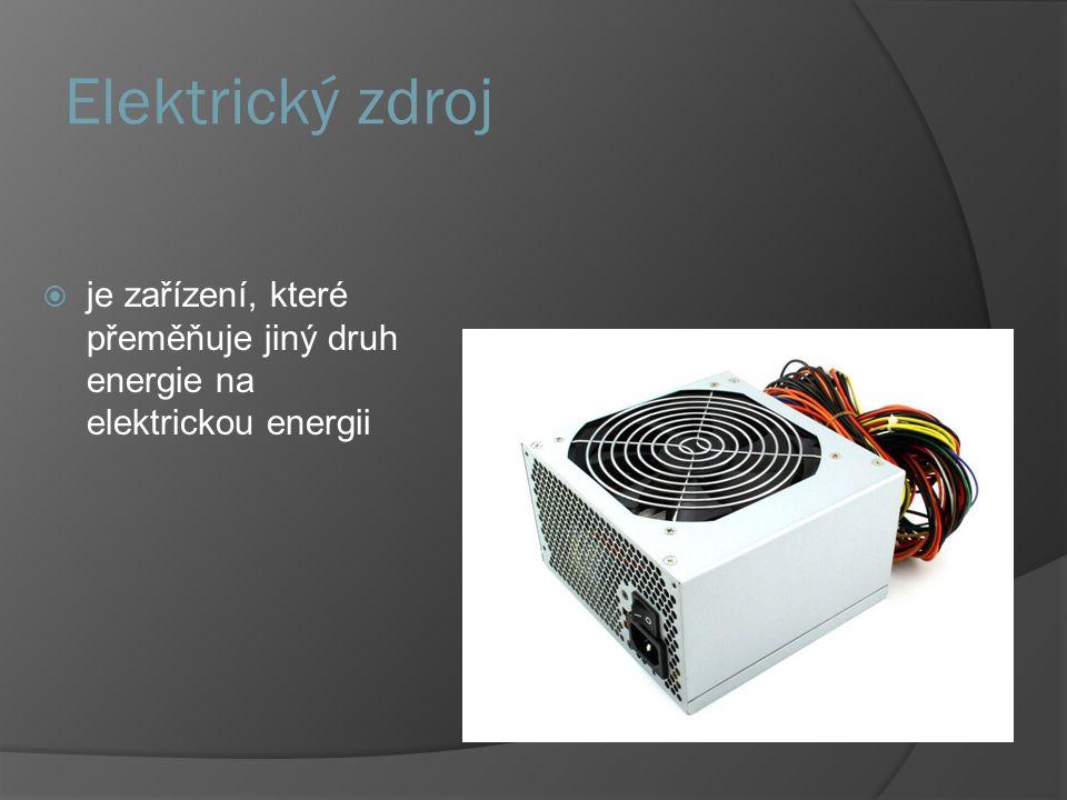Elektrický zdroj je zařízení, které přeměňuje jiný druh energie na elektrickou energii