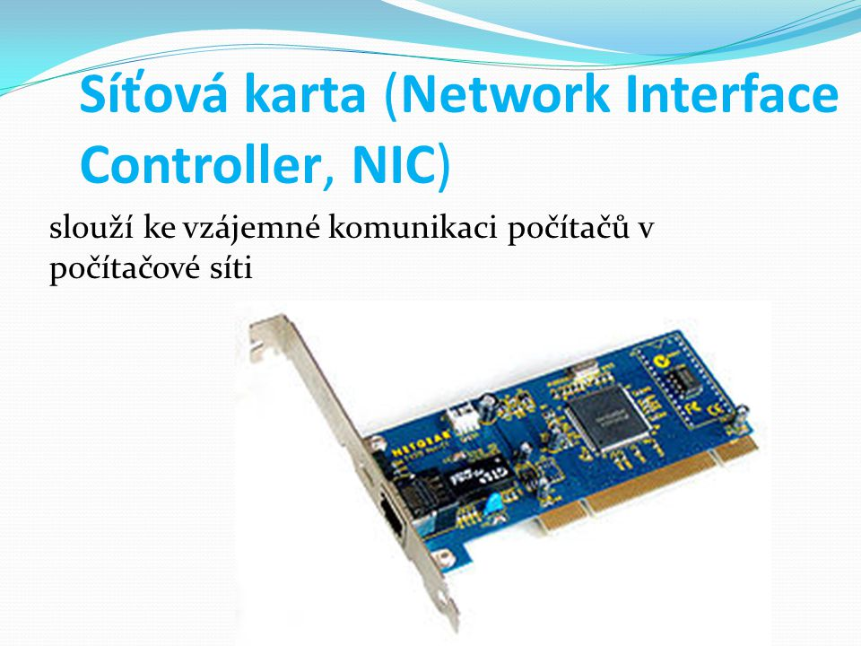 Síťová karta (Network Interface Controller, NIC)