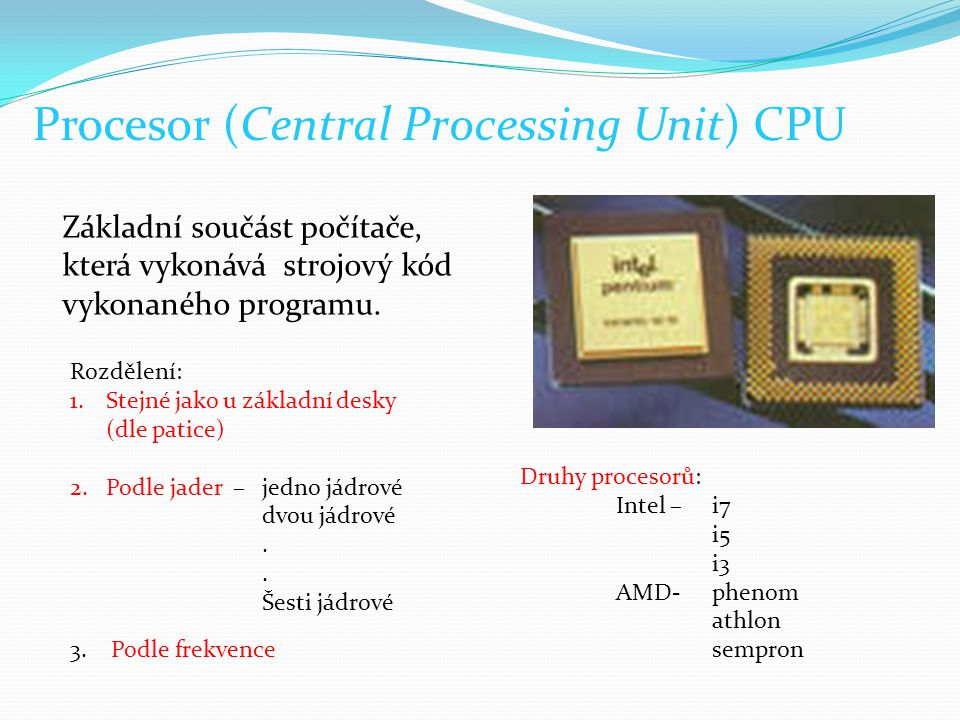 Procesor (Central Processing Unit) CPU