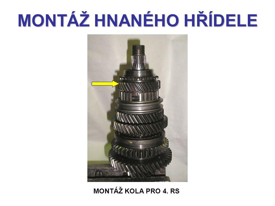 MONTÁŽ HNANÉHO HŘÍDELE