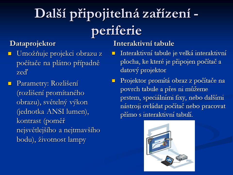 Další připojitelná zařízení - periferie