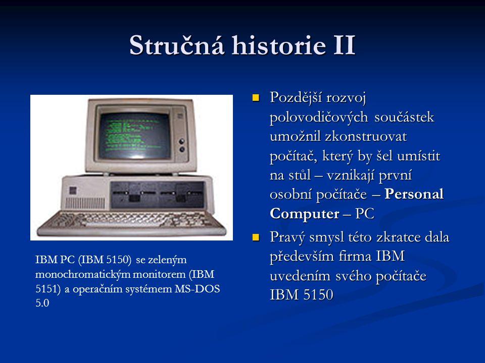 Stručná historie II