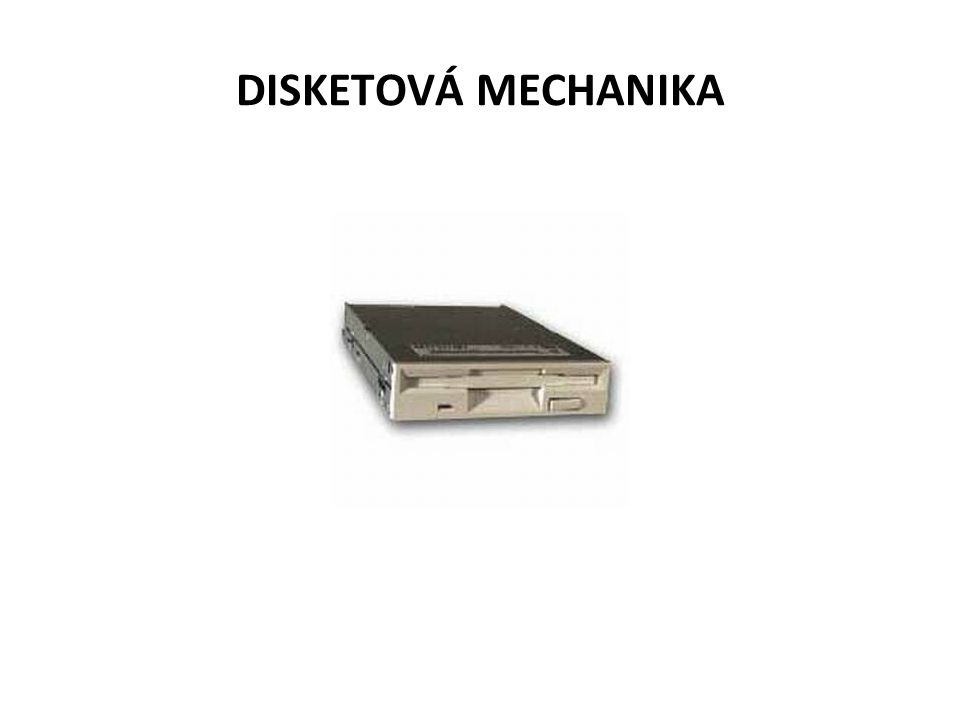 DISKETOVÁ MECHANIKA