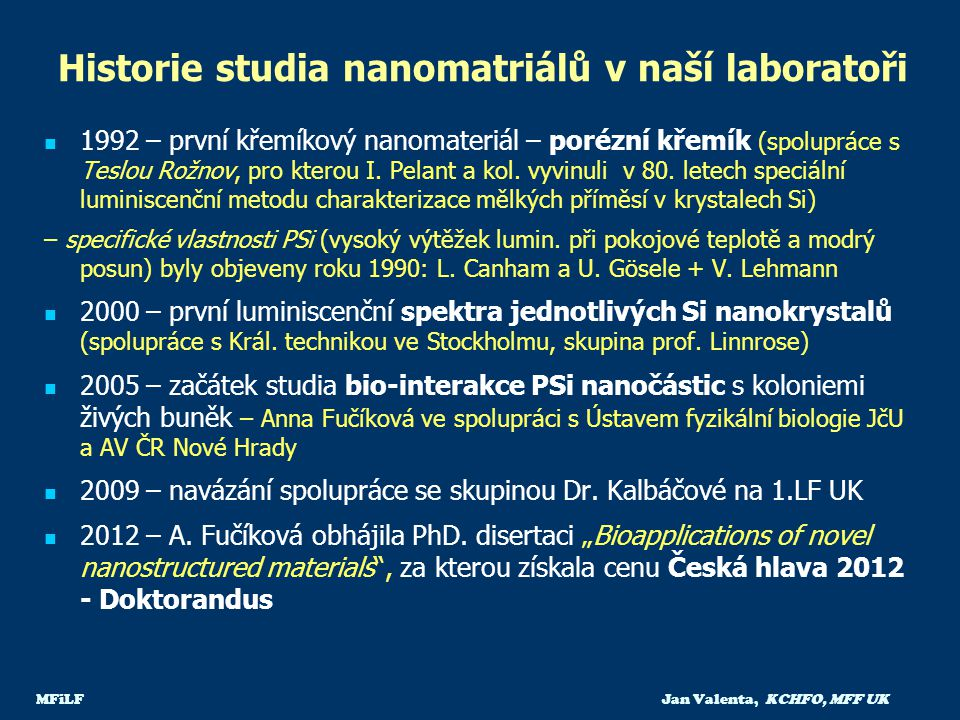 Historie studia nanomatriálů v naší laboratoři