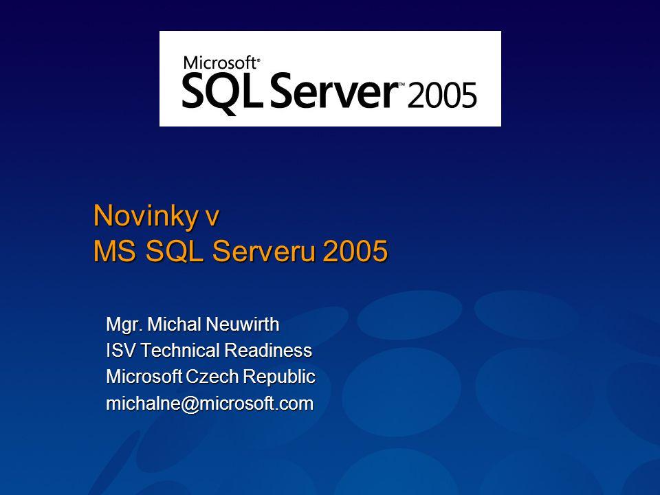 Novinky v MS SQL Serveru 2005
