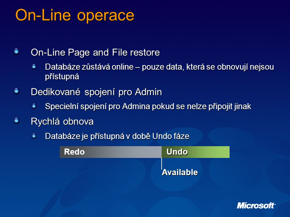 On-Line operace On-Line Page and File restore