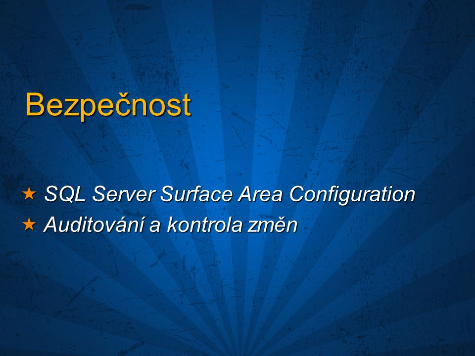 Bezpečnost SQL Server Surface Area Configuration