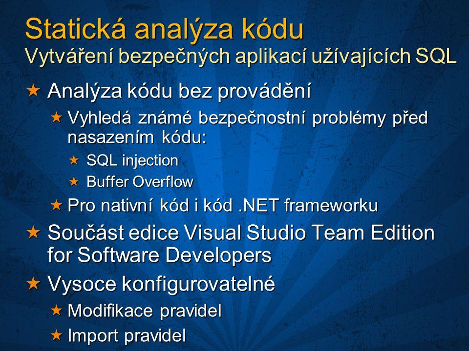 Statická analýza kódu Vytváření bezpečných aplikací užívajících SQL