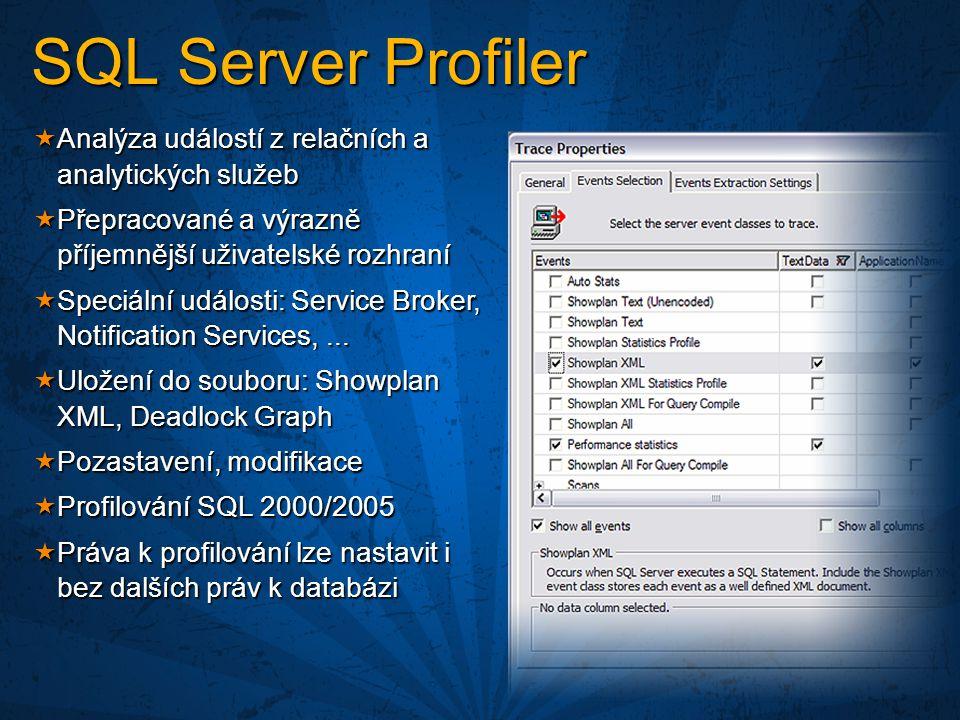 SQL Server Profiler Analýza událostí z relačních a analytických služeb