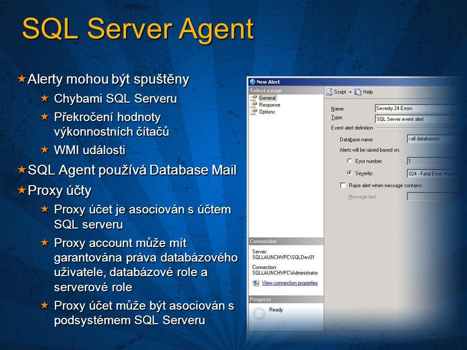 SQL Server Agent Alerty mohou být spuštěny