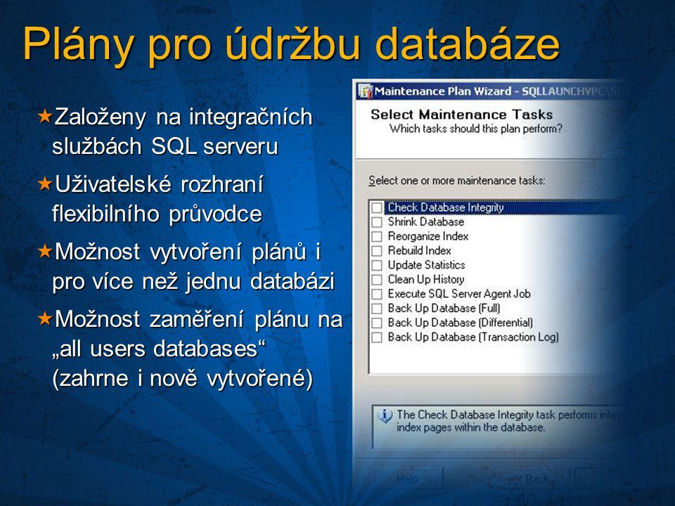 Plány pro údržbu databáze