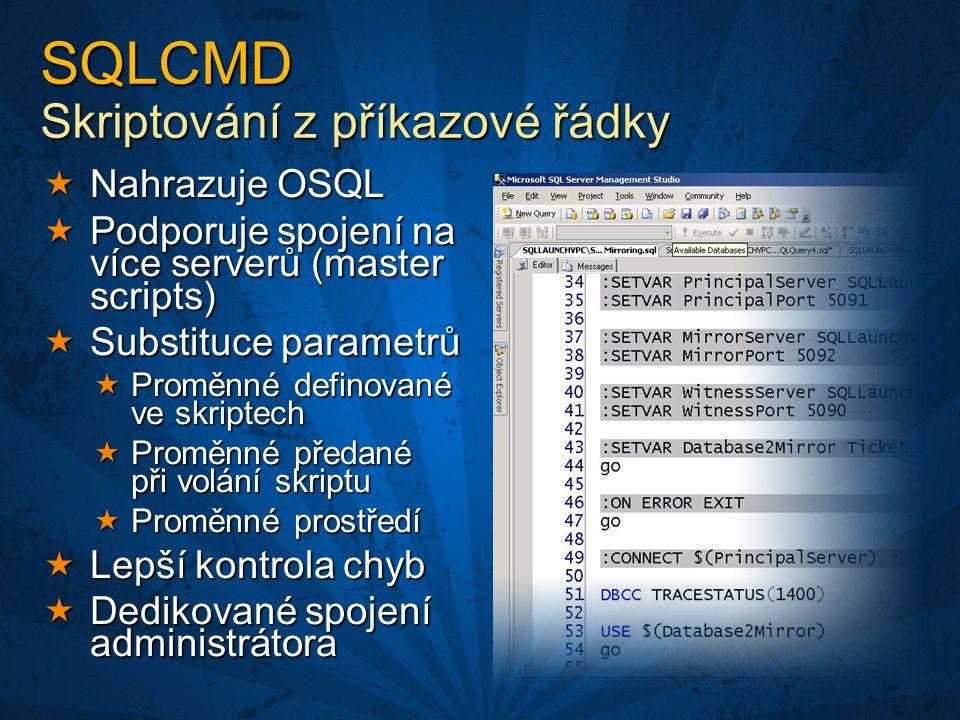 SQLCMD Skriptování z příkazové řádky