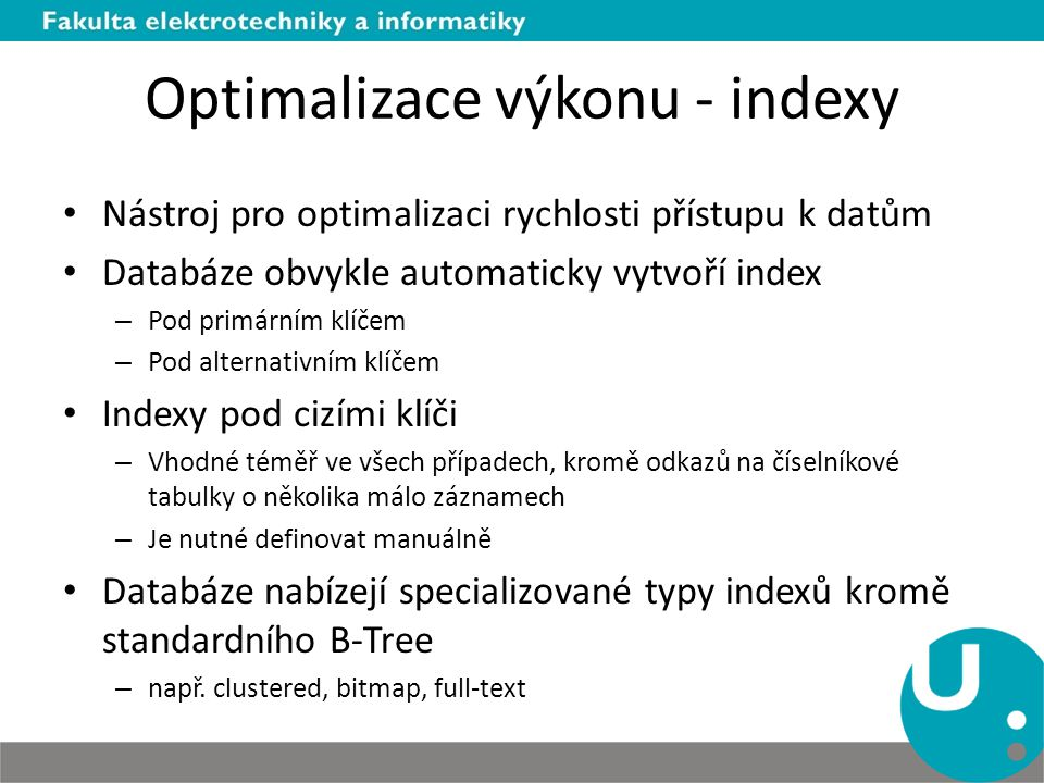 Optimalizace výkonu - indexy