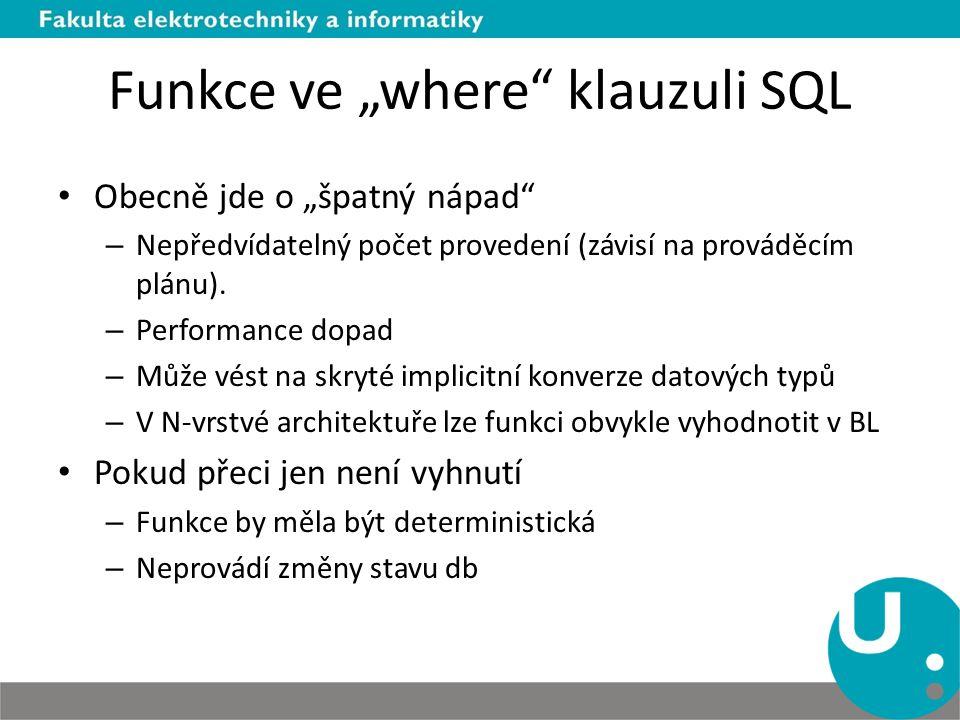 """Funkce ve """"where klauzuli SQL"""