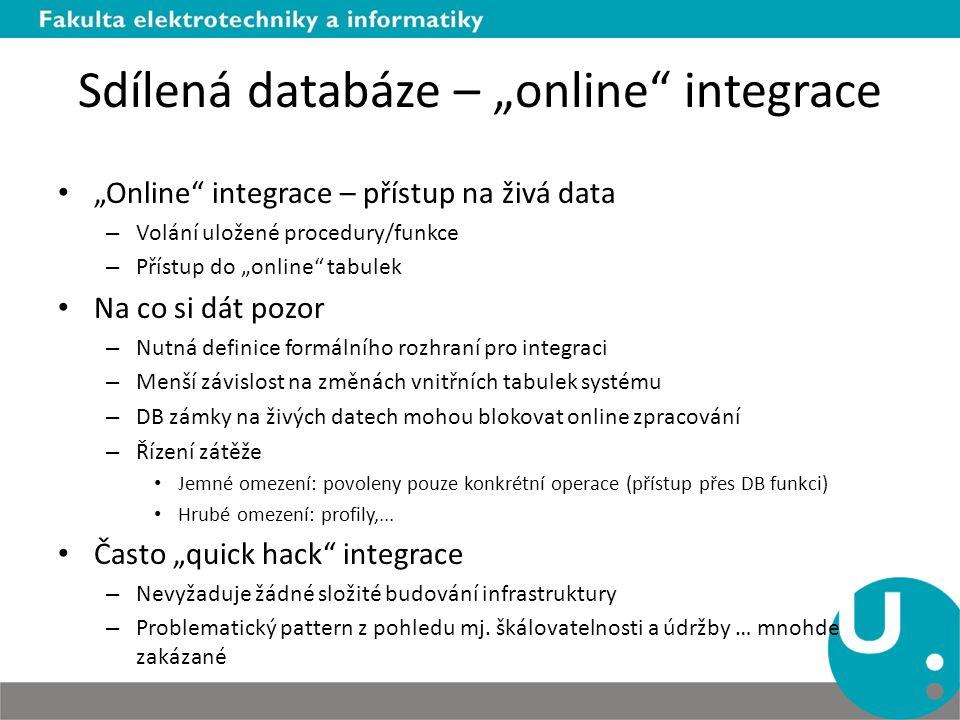 """Sdílená databáze – """"online integrace"""