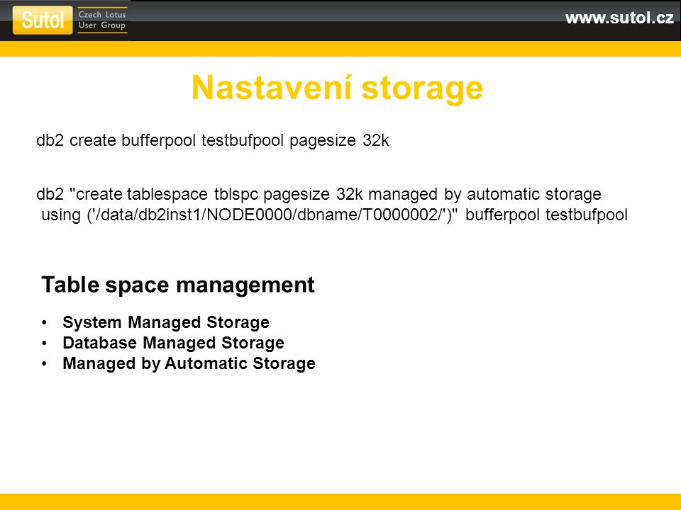 Nastavení storage Table space management