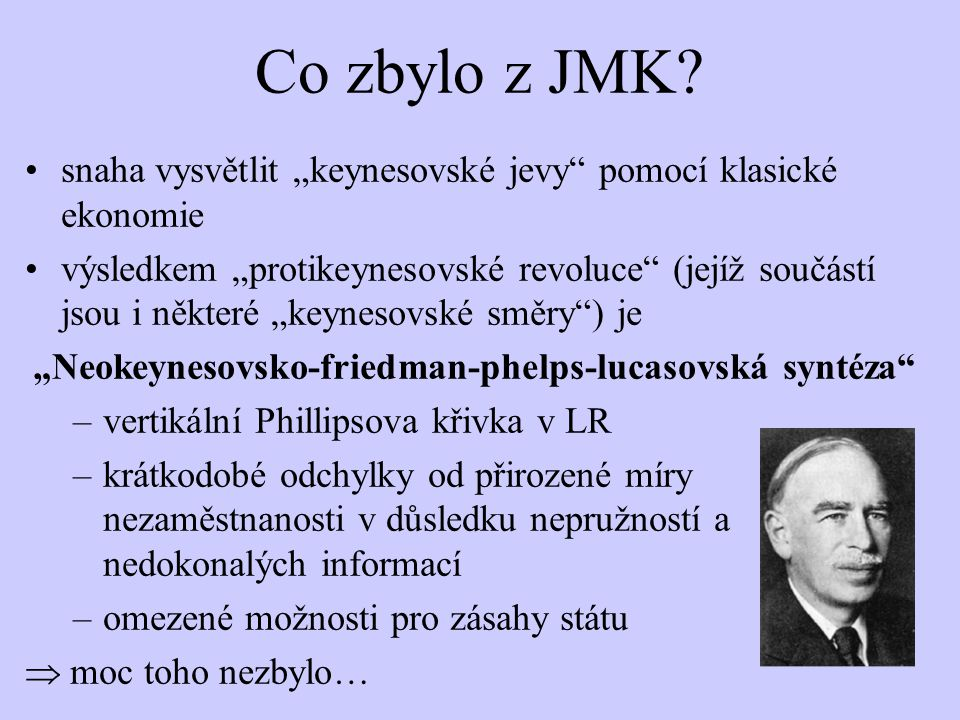 """Neokeynesovsko-friedman-phelps-lucasovská syntéza"