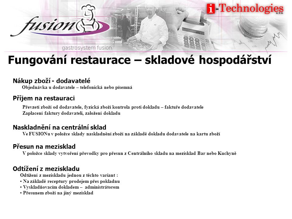 Fungování restaurace – skladové hospodářství