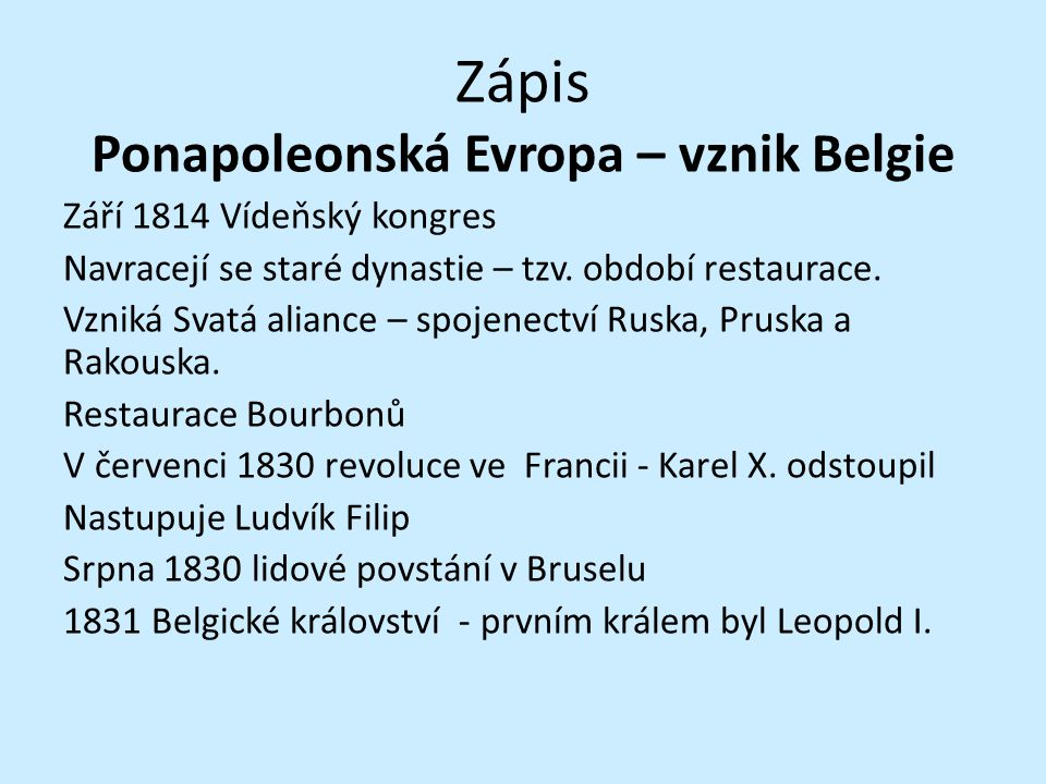 Ponapoleonská Evropa – vznik Belgie
