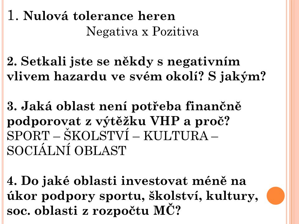 1. Nulová tolerance heren