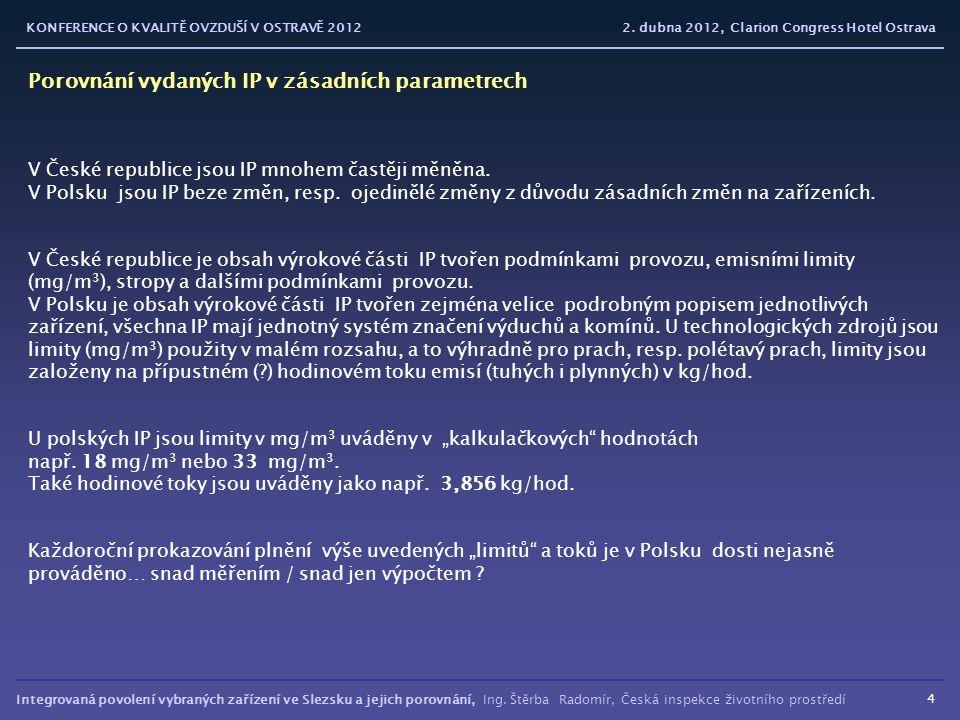 Porovnání vydaných IP v zásadních parametrech