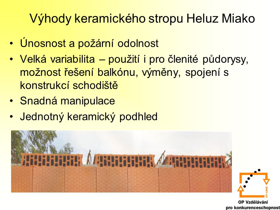 Výhody keramického stropu Heluz Miako