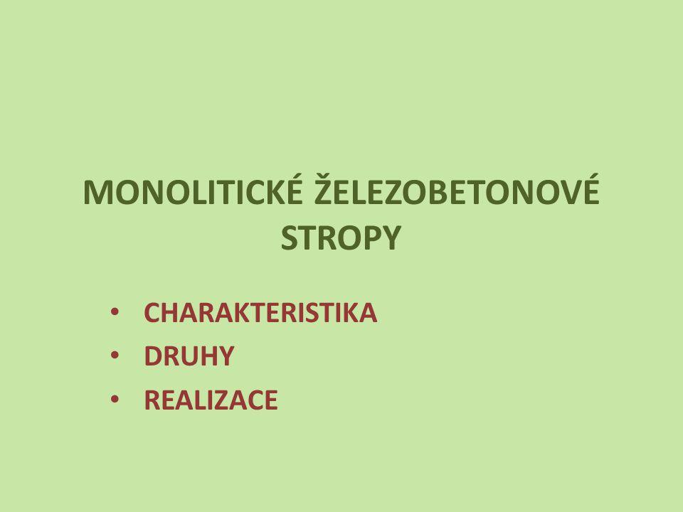 MONOLITICKÉ ŽELEZOBETONOVÉ STROPY
