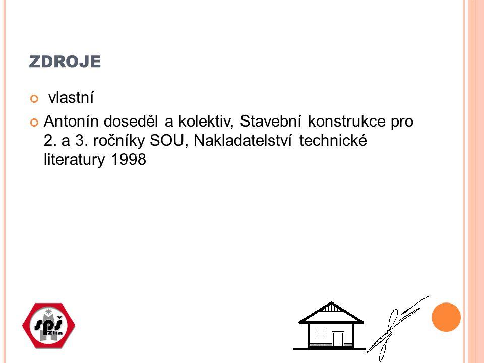 zdroje vlastní. Antonín doseděl a kolektiv, Stavební konstrukce pro 2.