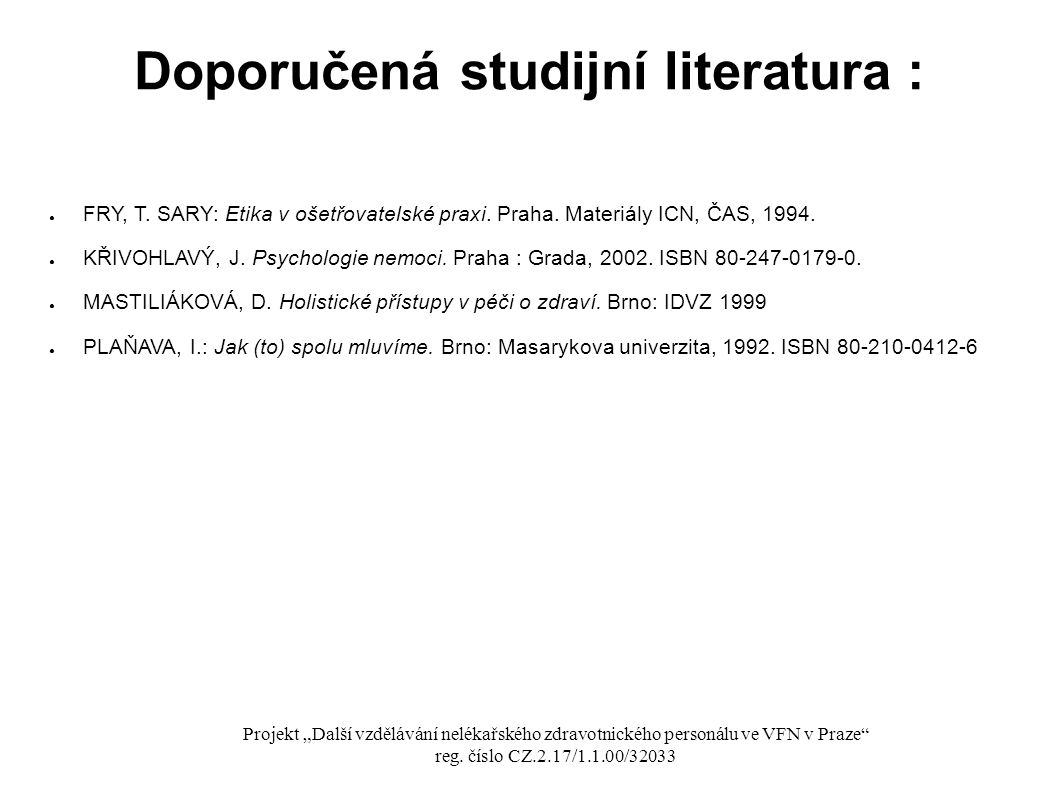 Doporučená studijní literatura :