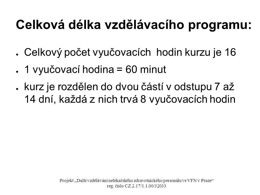 Celková délka vzdělávacího programu: