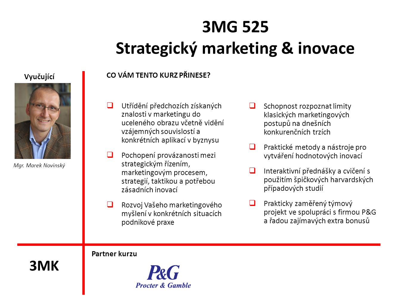 3MG 525 Strategický marketing & inovace
