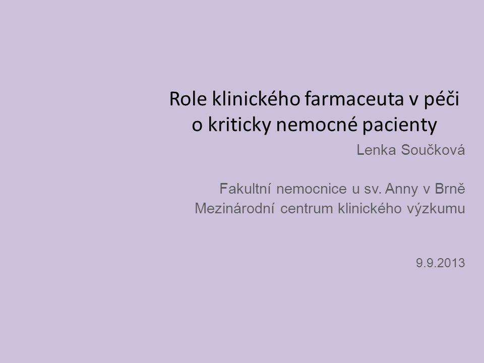 Role klinického farmaceuta v péči o kriticky nemocné pacienty
