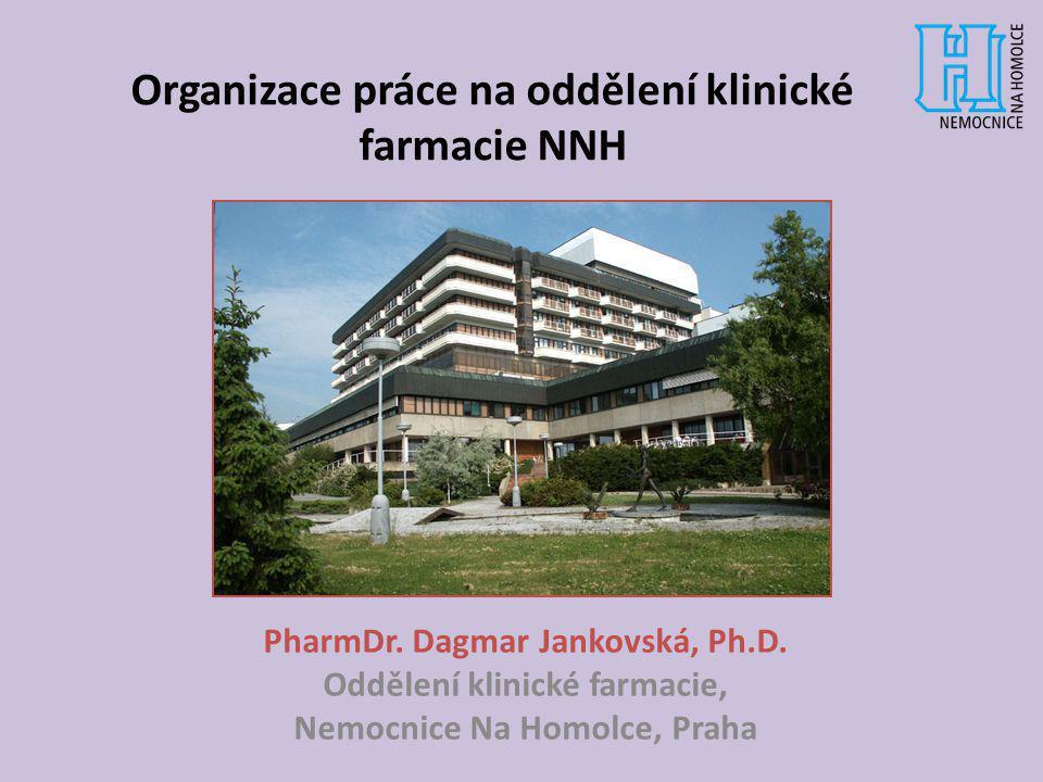 Organizace práce na oddělení klinické farmacie NNH