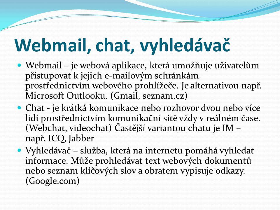 Webmail, chat, vyhledávač