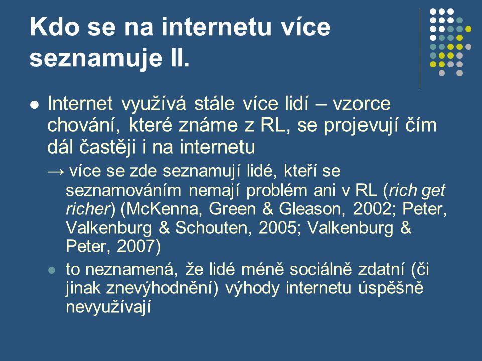 Kdo se na internetu více seznamuje II.