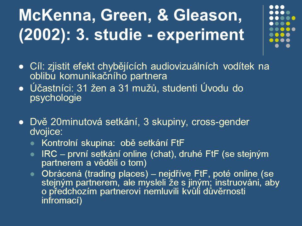 McKenna, Green, & Gleason, (2002): 3. studie - experiment