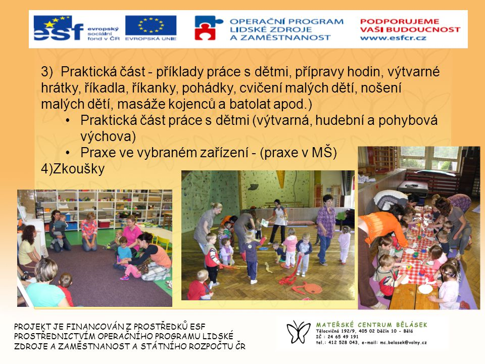 Praktická část práce s dětmi (výtvarná, hudební a pohybová výchova)