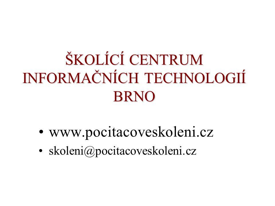ŠKOLÍCÍ CENTRUM INFORMAČNÍCH TECHNOLOGIÍ BRNO