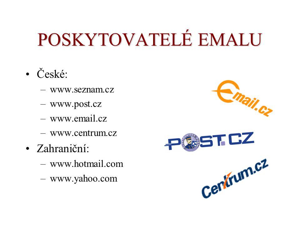 POSKYTOVATELÉ EMALU České: Zahraniční: www.seznam.cz www.post.cz