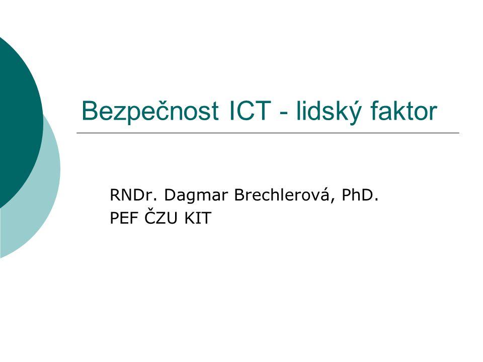 Bezpečnost ICT - lidský faktor