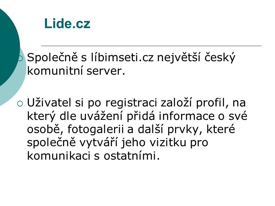 Lide.cz Společně s líbimseti.cz největší český komunitní server.