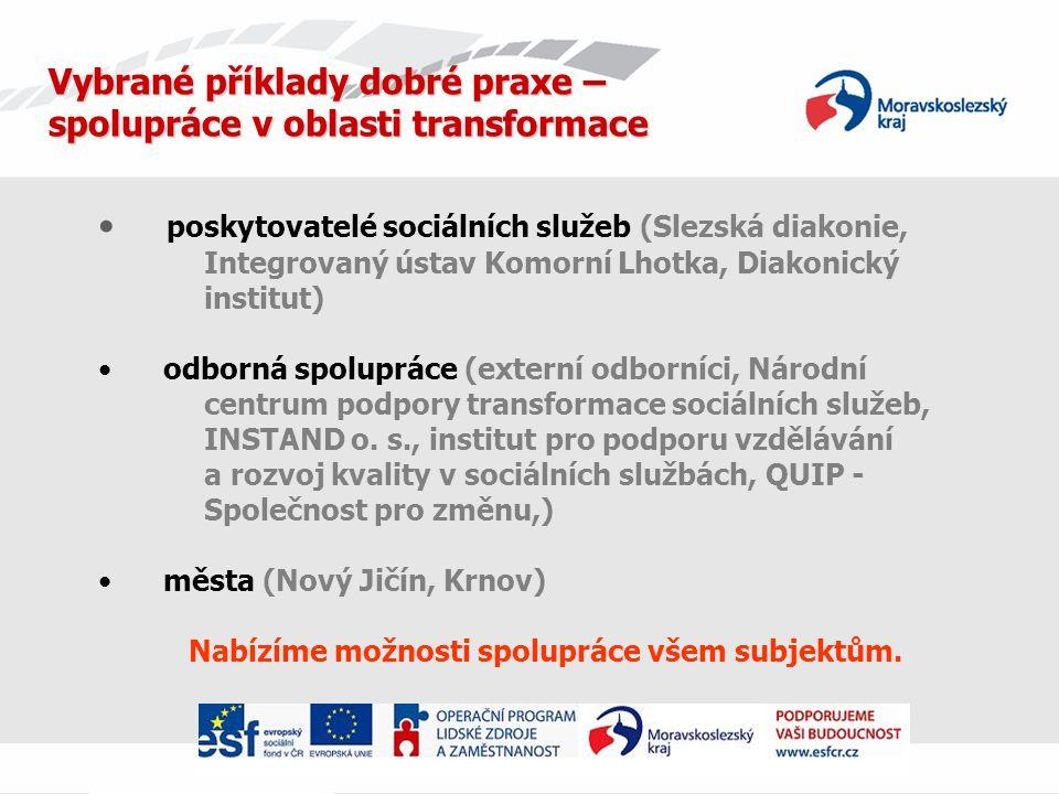 Vybrané příklady dobré praxe – spolupráce v oblasti transformace
