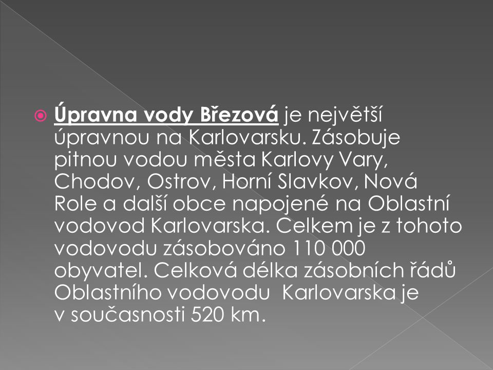 Úpravna vody Březová je největší úpravnou na Karlovarsku