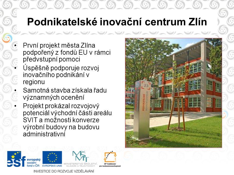 Podnikatelské inovační centrum Zlín