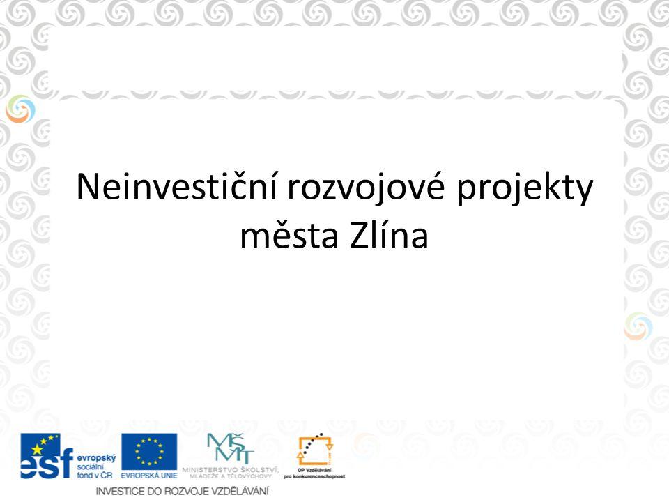 Neinvestiční rozvojové projekty města Zlína