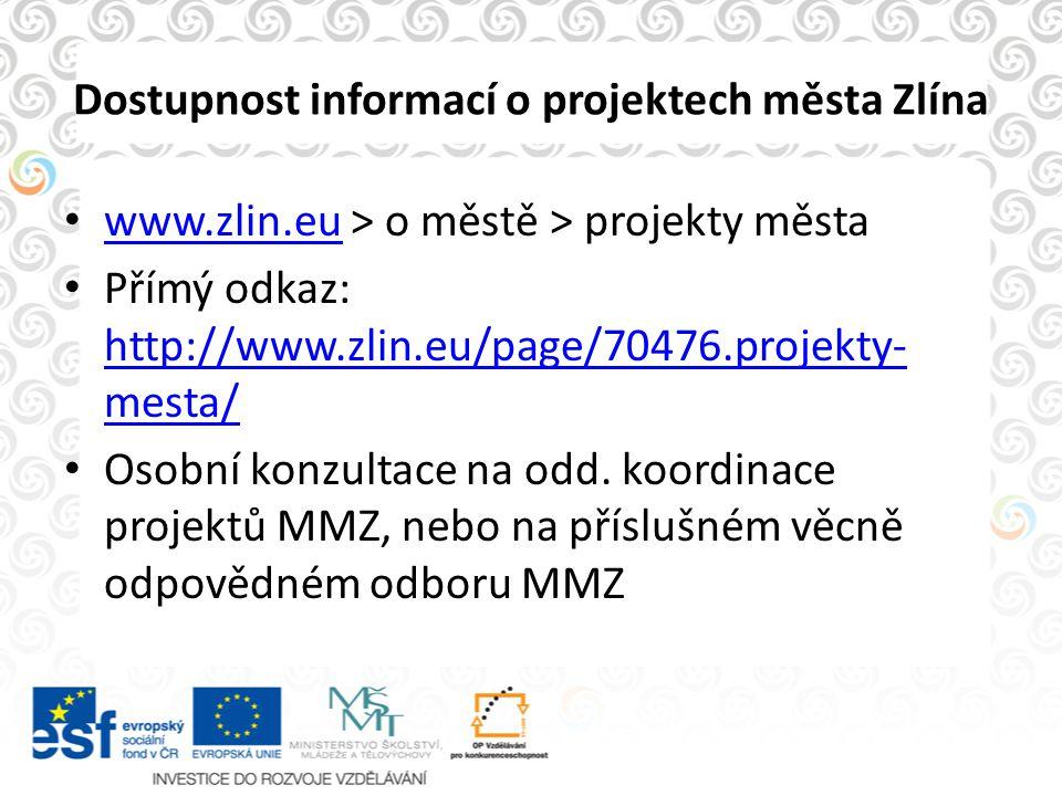 Dostupnost informací o projektech města Zlína