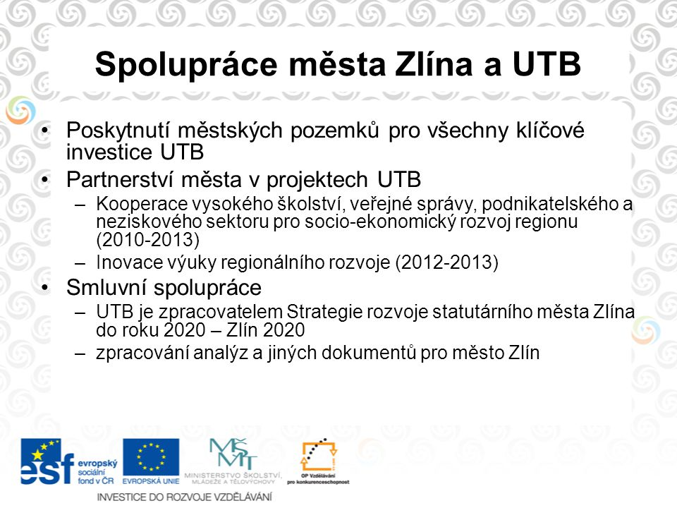 Spolupráce města Zlína a UTB