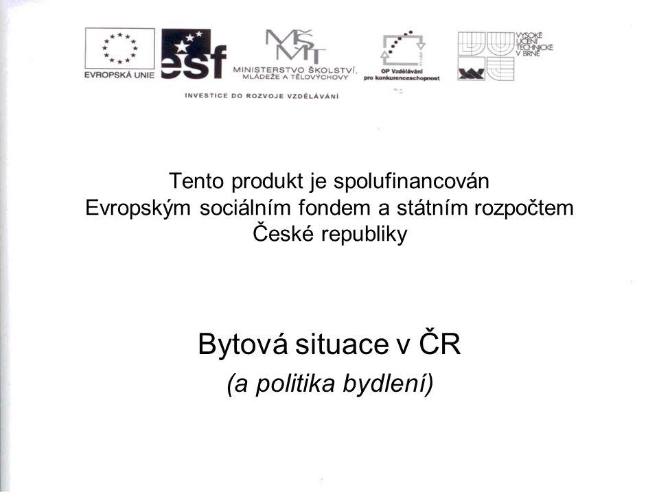 Bytová situace v ČR (a politika bydlení)