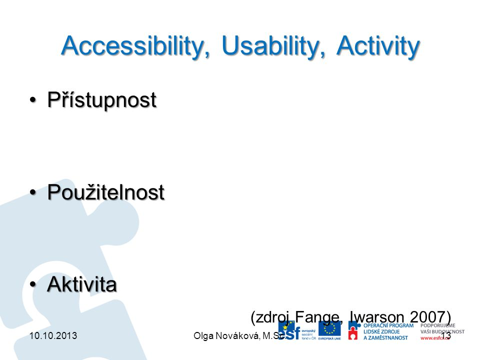 Accessibility, Usability, Activity